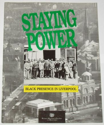 Staying Power - Black Presence in Liverpool